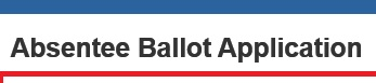 Absentee Ballot Application Heading